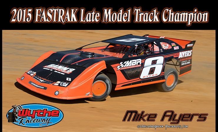2015-Track-Champion-Mike-Ayers-FASTAK-Late-Model-740-450